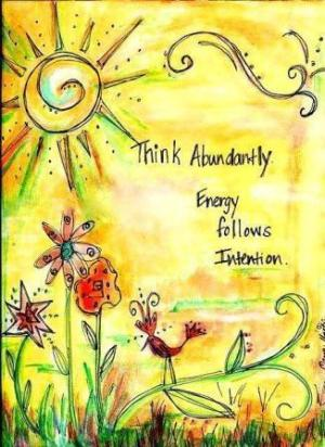 ABUNDANCE follows intention